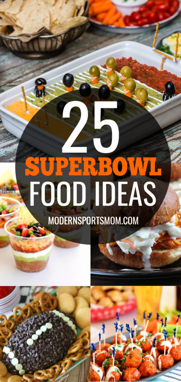 25 Superbowl Game Day Food Ideas